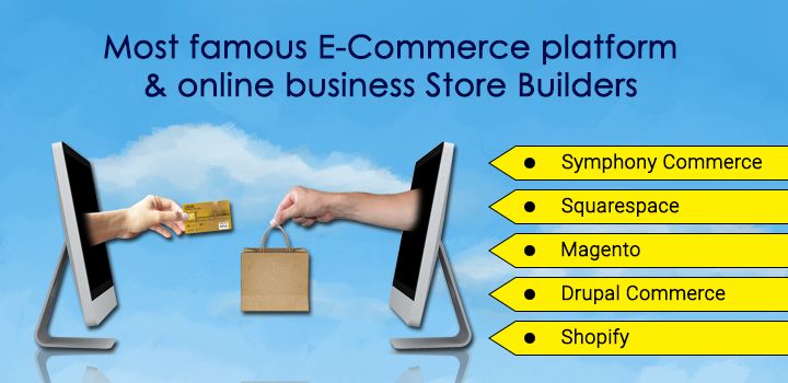 Most famous E-Commerce platform & online business Store Builders