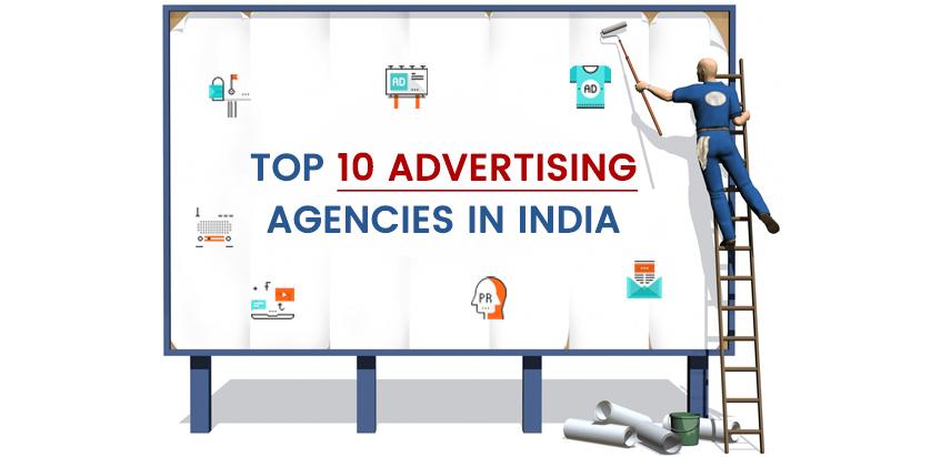Top 10 Advertising Agencies /Companies in India