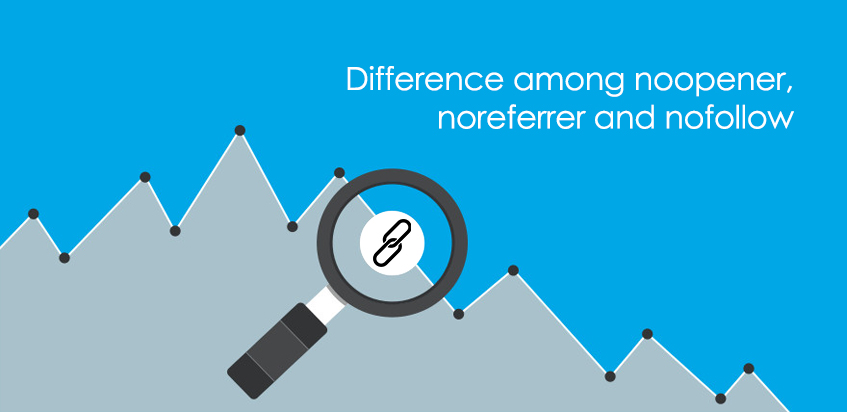 The difference among noopener, noreferrer and nofollow
