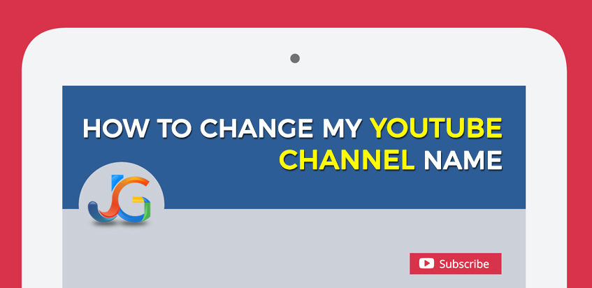 How to Change my YouTube Channel Name