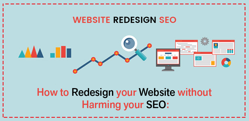 How to Redesign your Website without Harming your SEO