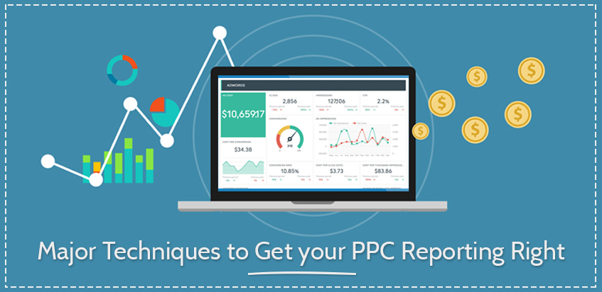 Major Techniques to boost your PPC Reporting