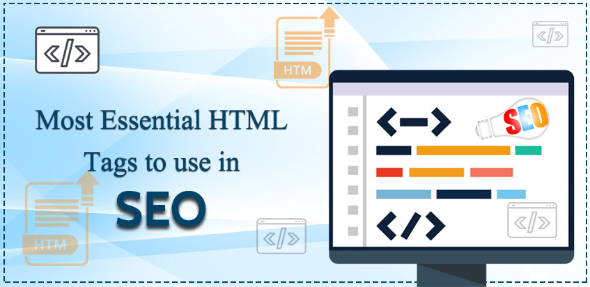 Most Essential HTML tags to use in SEO