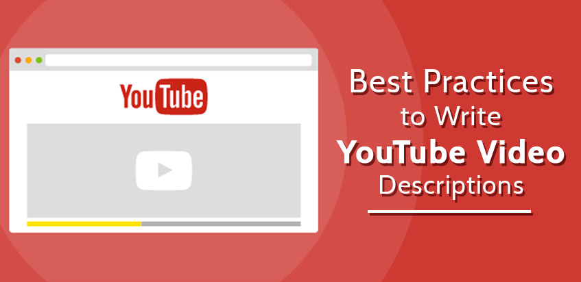 Best Practices to Write YouTube Video Descriptions