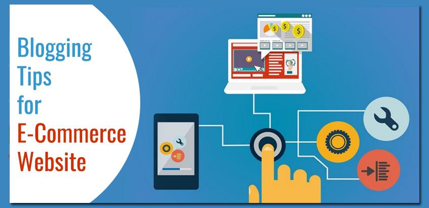 Blogging Tips for E-Commerce Website