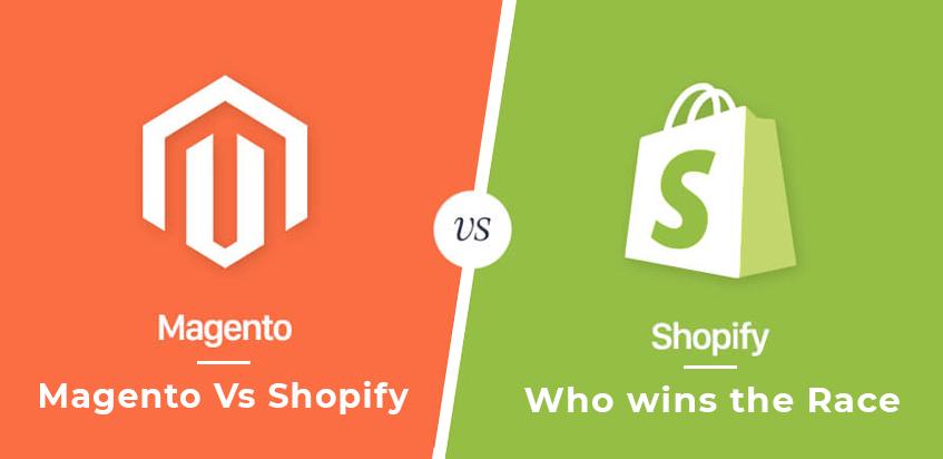 Magento Vs Shopify: Who wins the Race