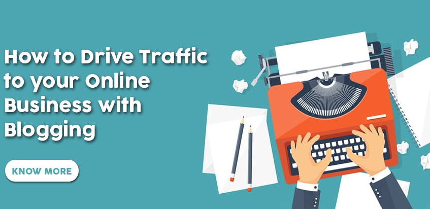 How to Drive Traffic to your Online Business with Blogging