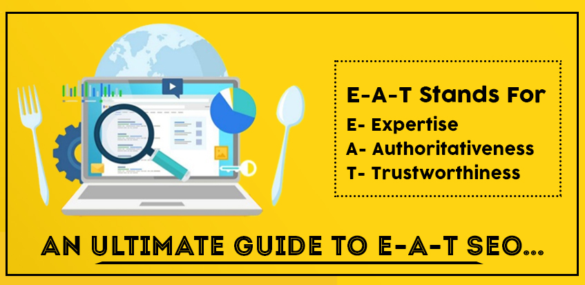 An Ultimate Guide to E-A-T SEO