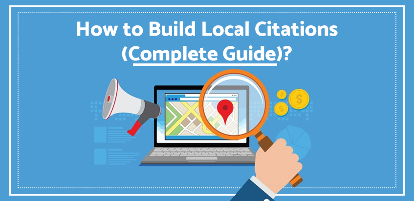 How to Build Local Citations (Complete Guide) ?